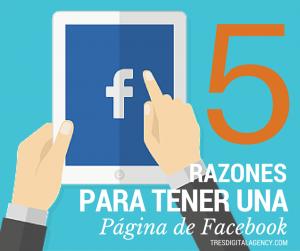 5 Razones para tener una Página de Facebook